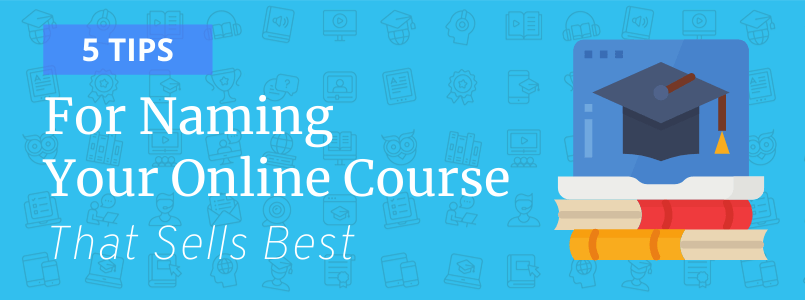 5 tips for your online course name